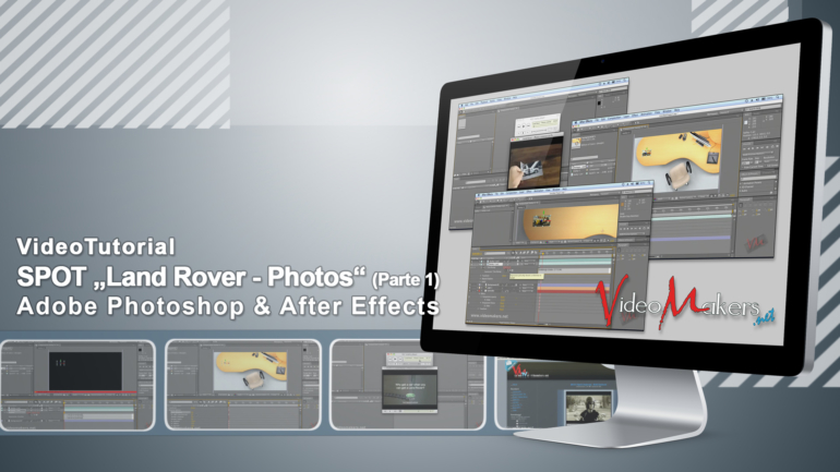 "Adobe After Effects CS4 – Spot ""Land Rover – Photos"" (Parte 1)"