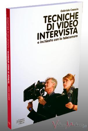 [Editoria] Tecniche Di Video Intervista (Gabriele Coassin)