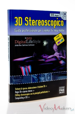 [Editoria] 3D Steroscopico, Guida Professionale (J. River, G. Confessore)