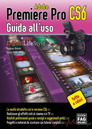 [Editoria] Adobe Premiere Pro CS6 - Guida all'uso