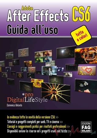 [Editoria] Adobe After Effects CS6 - Guida all'uso