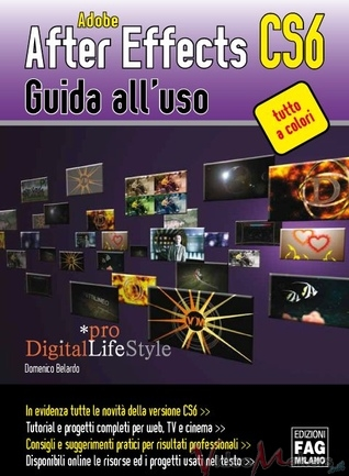 [Editoria] Adobe After Effects CS6 – Guida all'uso