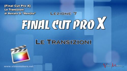 FCPX Lezione 07 - Le Transizioni