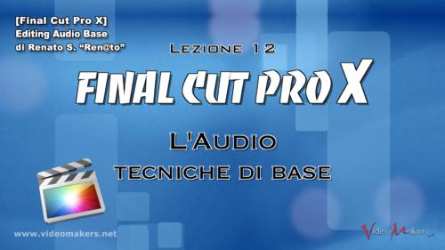 FCPX Lezione 12 - Editing Audio Base