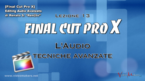 FCPX Lezione 13 - Editing Audio Avanzato