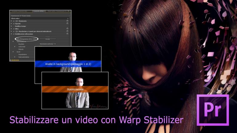 Adobe Premiere Pro CS6 – Warp Stabilizer