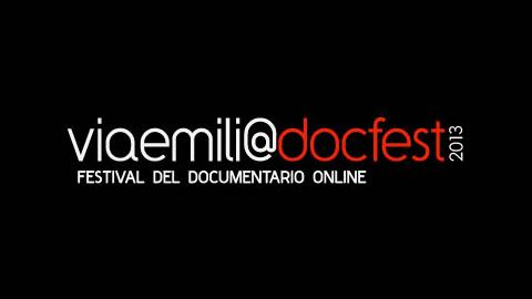 ViaEmiliaDocFest 2013