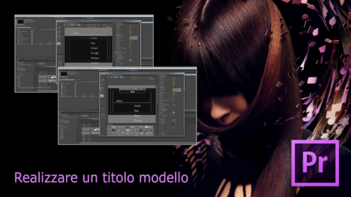 Premiere Pro CS6 - Titolo Modello