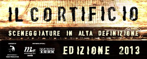 Contest per sceneggiatori: IL CORTIFICIO 2013