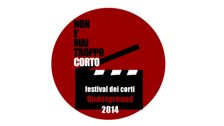 """""""Non è mai troppo corto"""" Festival dei corti underground 2014 , quinta edizione"""