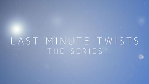 Last Minute Twists
