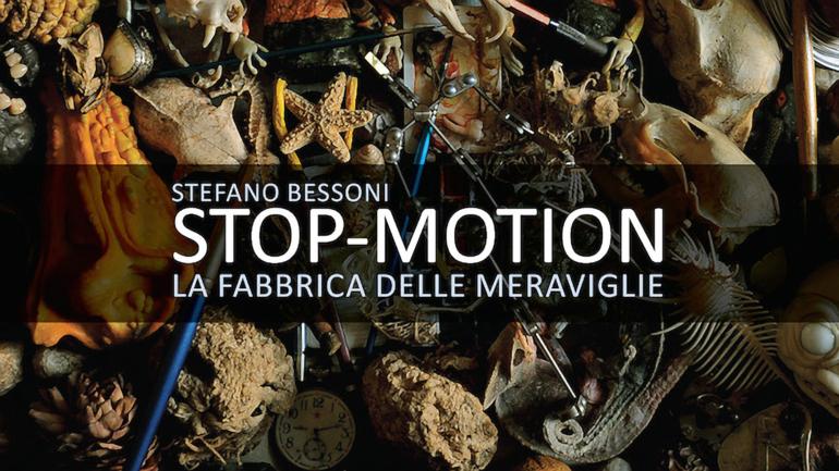 STOP-MOTION, La Fabbrica Delle Meraviglie