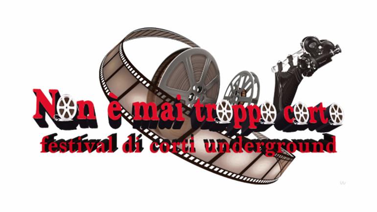 """""""Non è mai troppo corto"""" – Festival Di Cortometraggi Underground"""