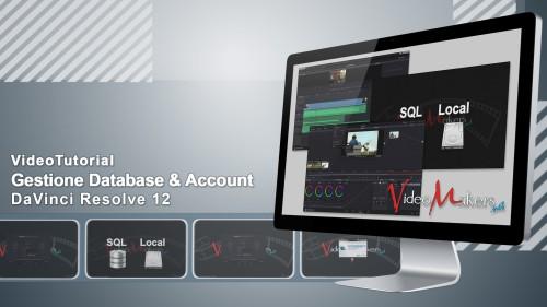 DaVinci Resolve 12 - Gestione Database & Account