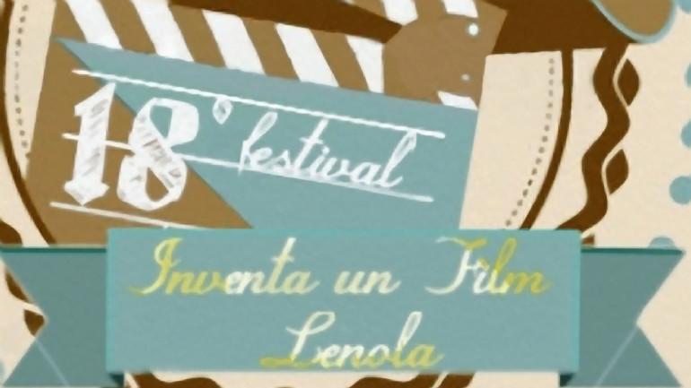 """18° Festical """"Inventa Un Film"""" a Lenola"""