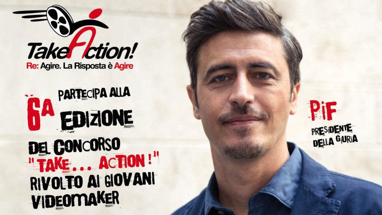 "6° Edizione di ""Take… Action!"": Pif Presidente di Giuria"