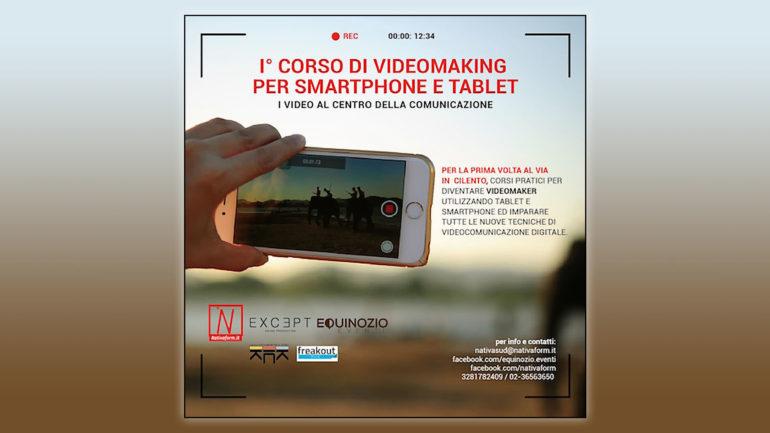 Il Primo Corso Di Videomaking Per Smartphone e Tablet