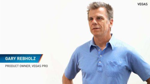 MAGIX VEGAS Pro 14 - Gary Rebholz