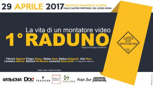 """1° Raduno: """"La Vita Di Un Montatore Video"""""""