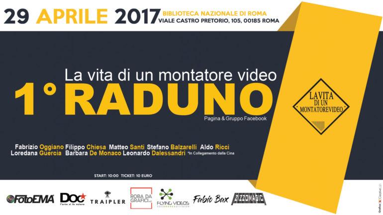 """1° Evento """"La vita di un montatore video"""" a Roma, 29 Aprile 2017"""