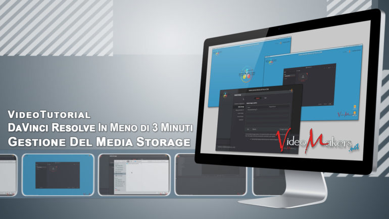 DaVinci Resolve 14 – Gestione Del Media Storage