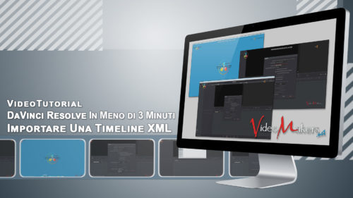 DaVinci Resolve - Importare Una Timeline XML